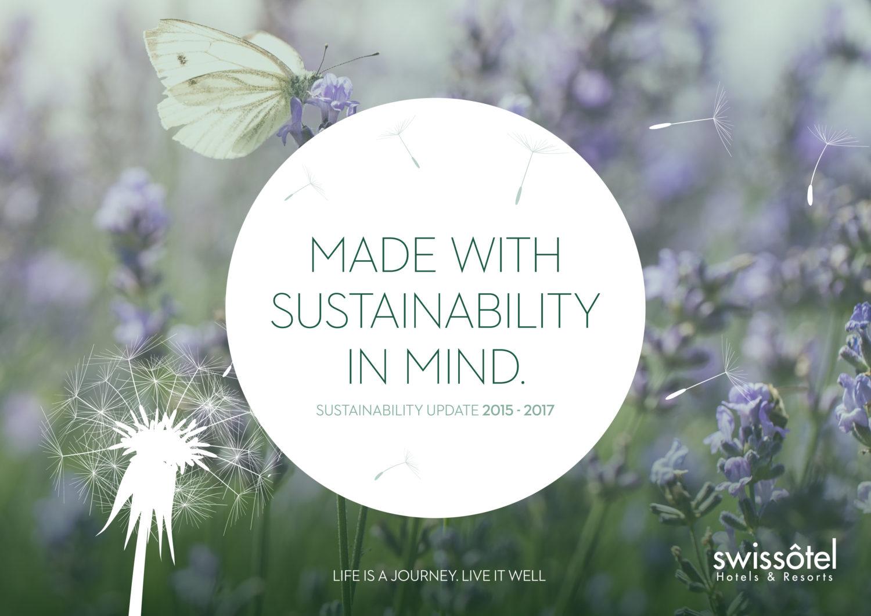 Swissôtel publie son rapport 2018 sur le développement durable, preuve de son engagement en matière d'excellence environnementale, de confort et ...