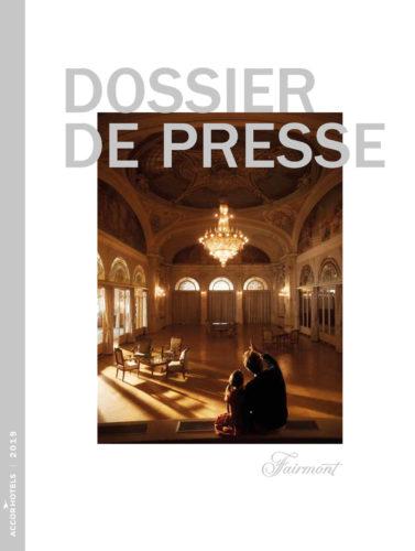 Fairmont Dossier de Presse