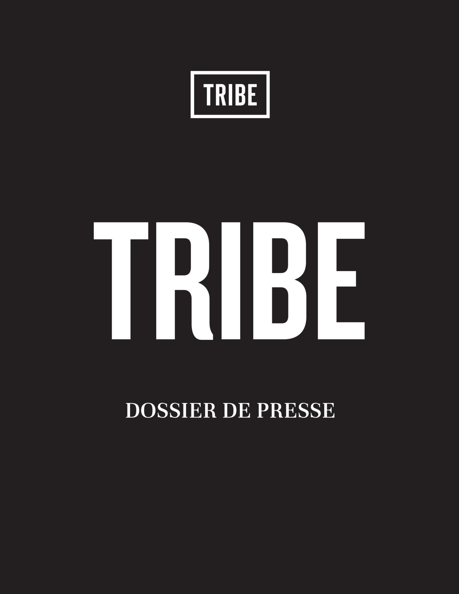 TRIBE Dossier de presse - Juillet 2020