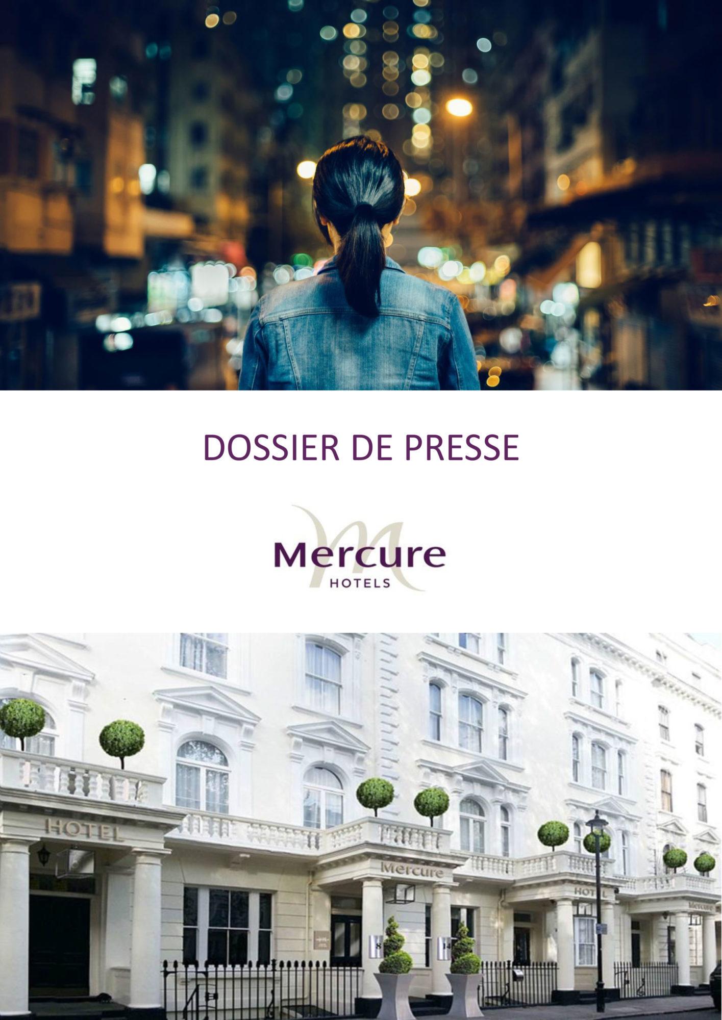 Mercure Hôtels - dossier de presse